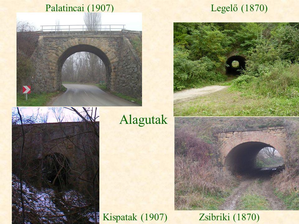 Alagutak Palatincai (1907) Legelő (1870) Kispatak (1907)