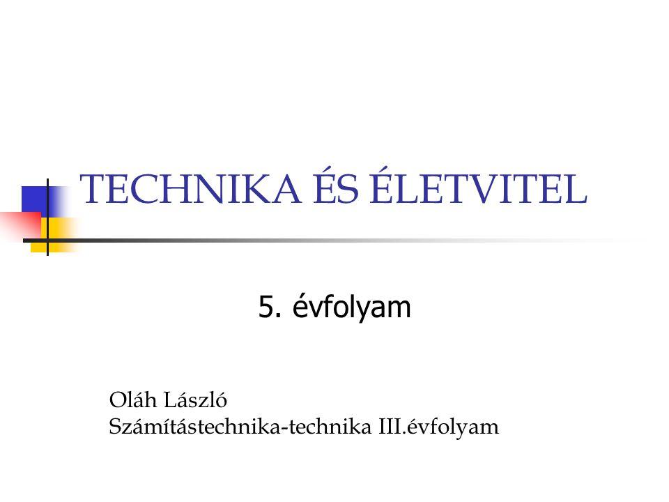 TECHNIKA ÉS ÉLETVITEL 5. évfolyam