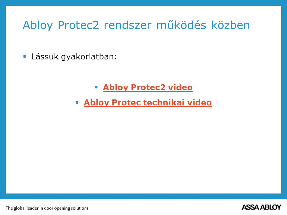 Abloy Protec2 rendszer működés közben