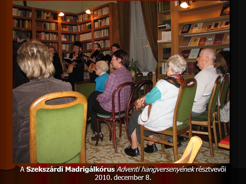 A Szekszárdi Madrigálkórus Adventi hangversenyének résztvevői