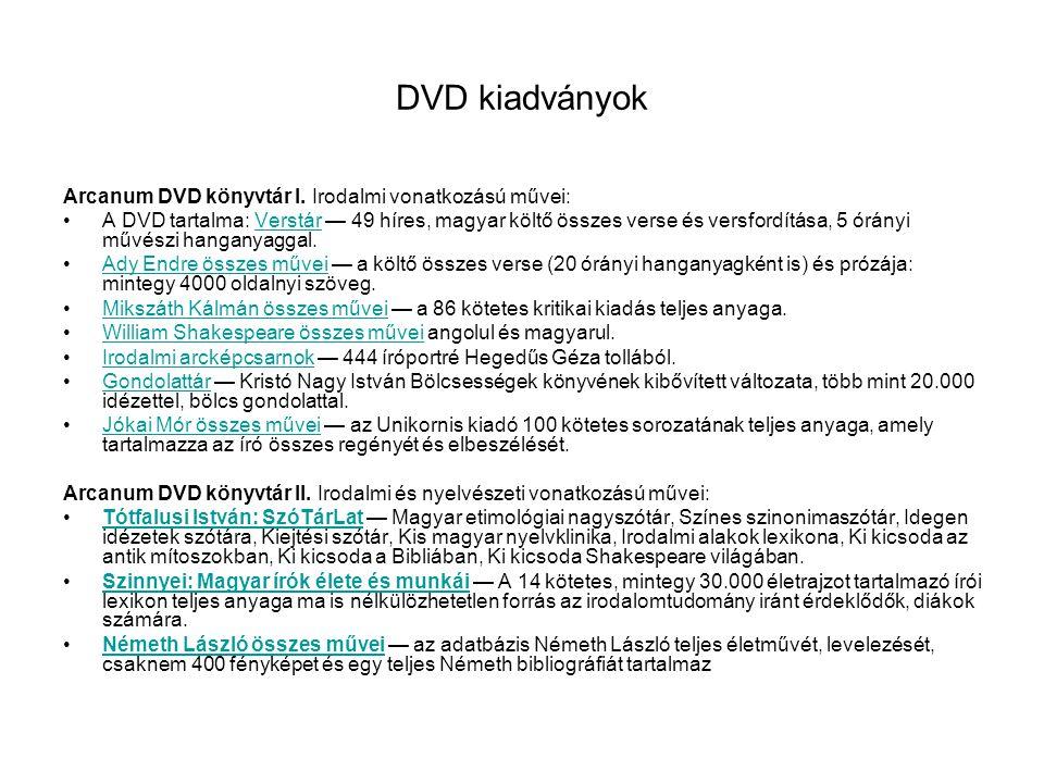 DVD kiadványok Arcanum DVD könyvtár I. Irodalmi vonatkozású művei: