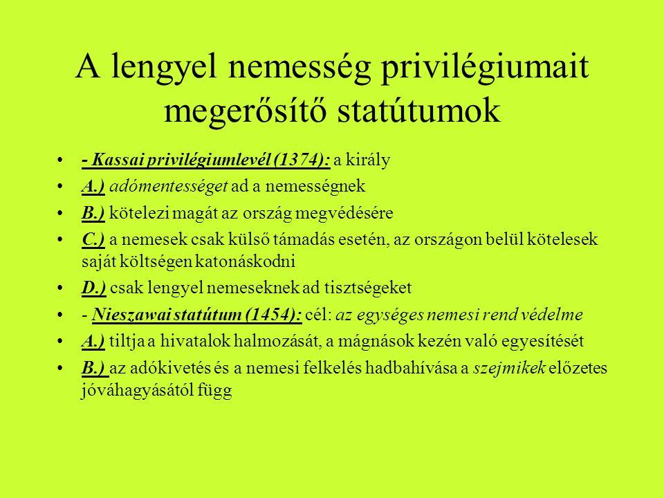 A lengyel nemesség privilégiumait megerősítő statútumok