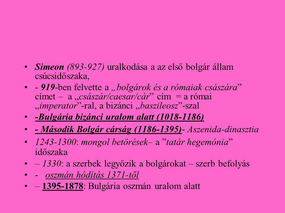 Simeon (893-927) uralkodása a az első bolgár állam csúcsidőszaka,