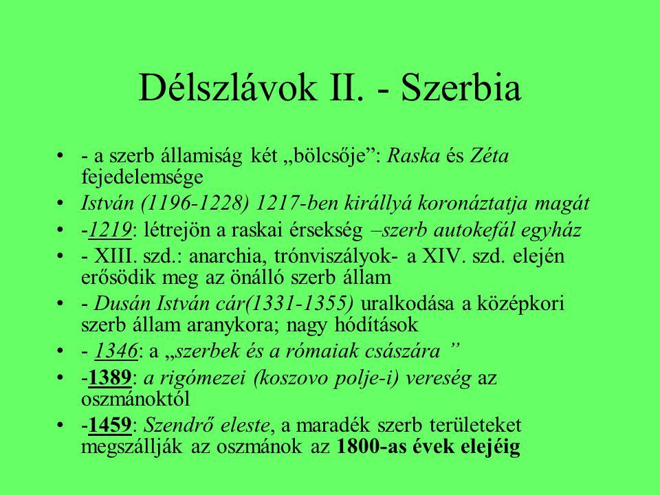 Délszlávok II. - Szerbia