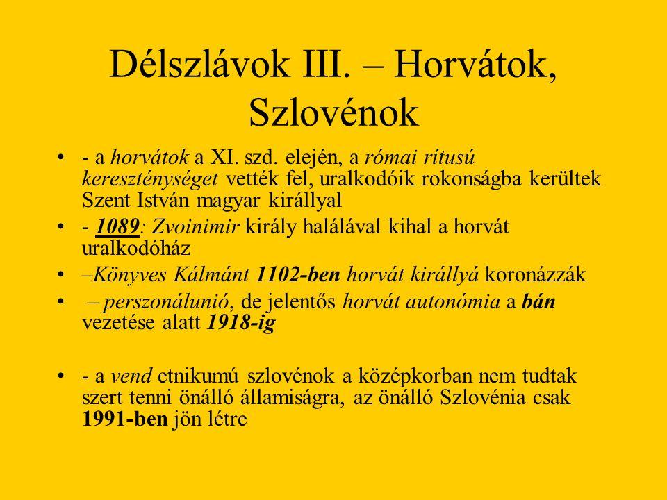 Délszlávok III. – Horvátok, Szlovénok