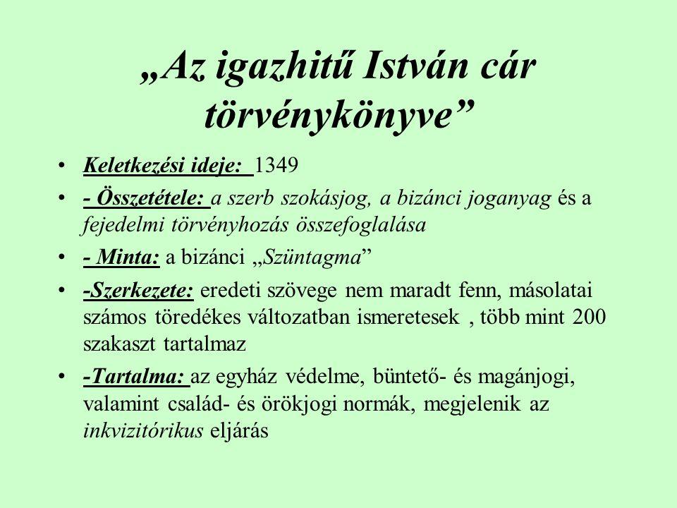 """""""Az igazhitű István cár törvénykönyve"""