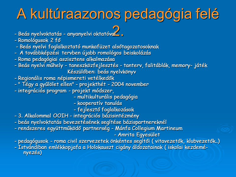 A kultúraazonos pedagógia felé 2.