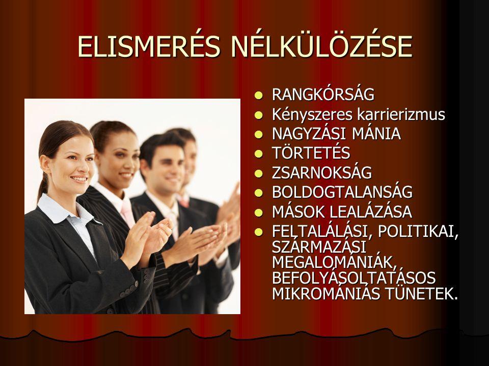 ELISMERÉS NÉLKÜLÖZÉSE