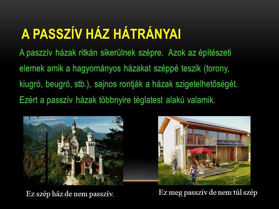 A passzív ház hátrányai