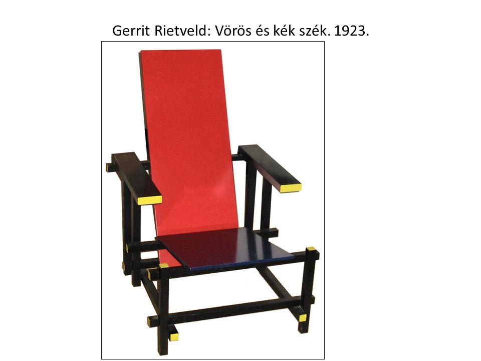 Gerrit Rietveld: Vörös és kék szék. 1923.