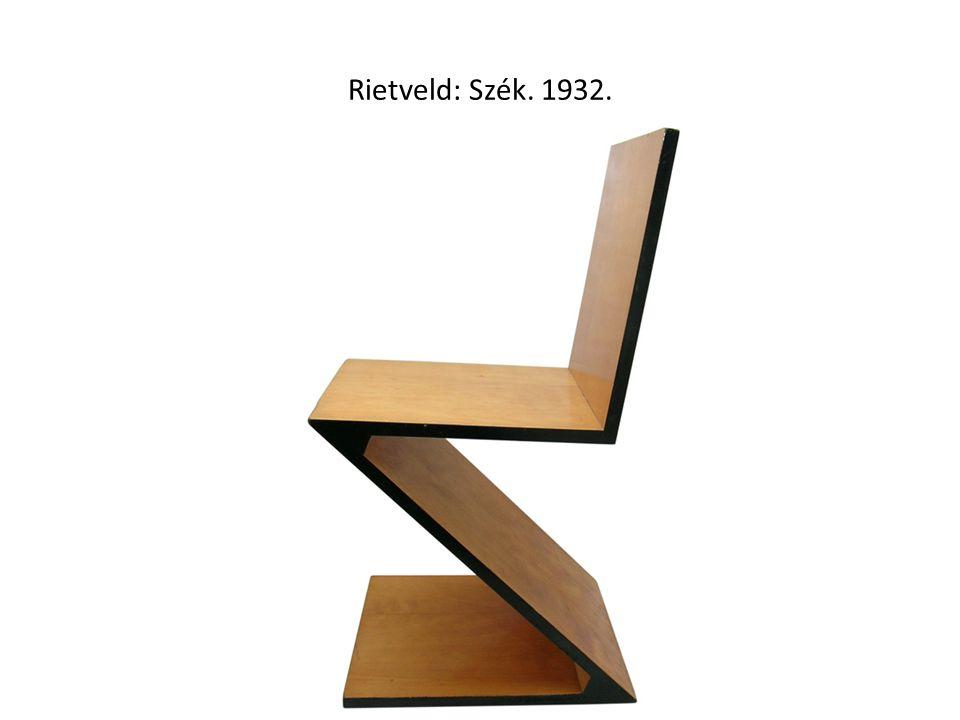 Rietveld: Szék. 1932.