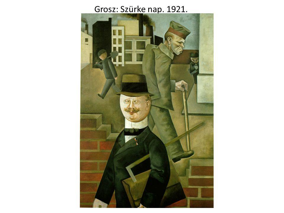 Grosz: Szürke nap. 1921.