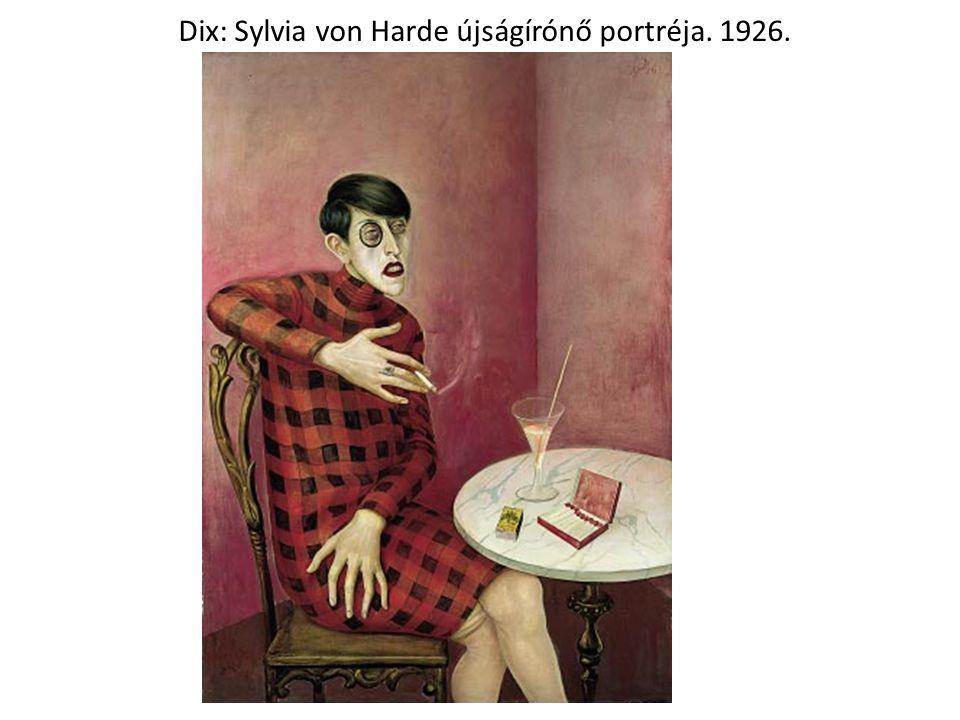 Dix: Sylvia von Harde újságírónő portréja. 1926.