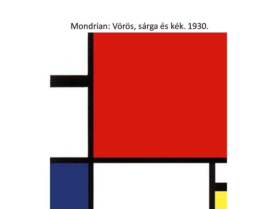 Mondrian: Vörös, sárga és kék. 1930.
