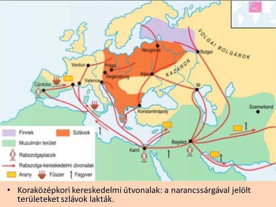 Koraközépkori kereskedelmi útvonalak: a narancssárgával jelölt területeket szlávok lakták.