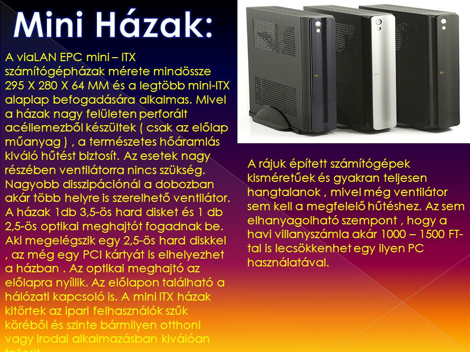 Mini Házak:
