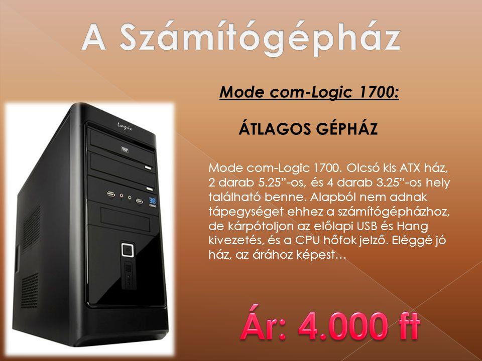 A Számítógépház Ár: 4.000 ft Mode com-Logic 1700: ÁTLAGOS GÉPHÁZ