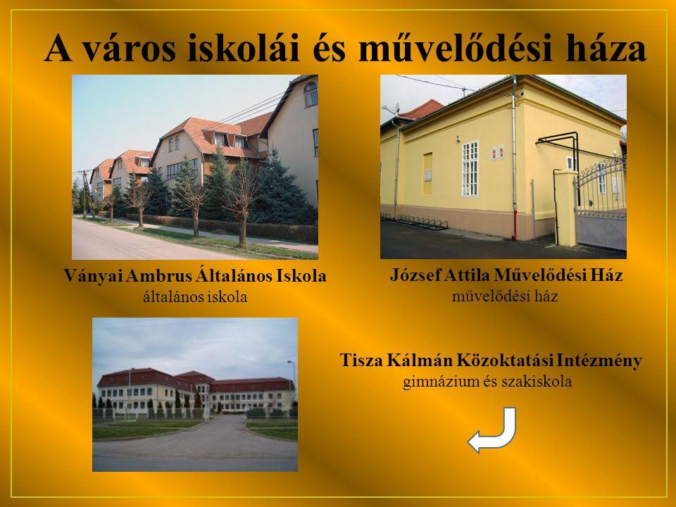A város iskolái és művelődési háza