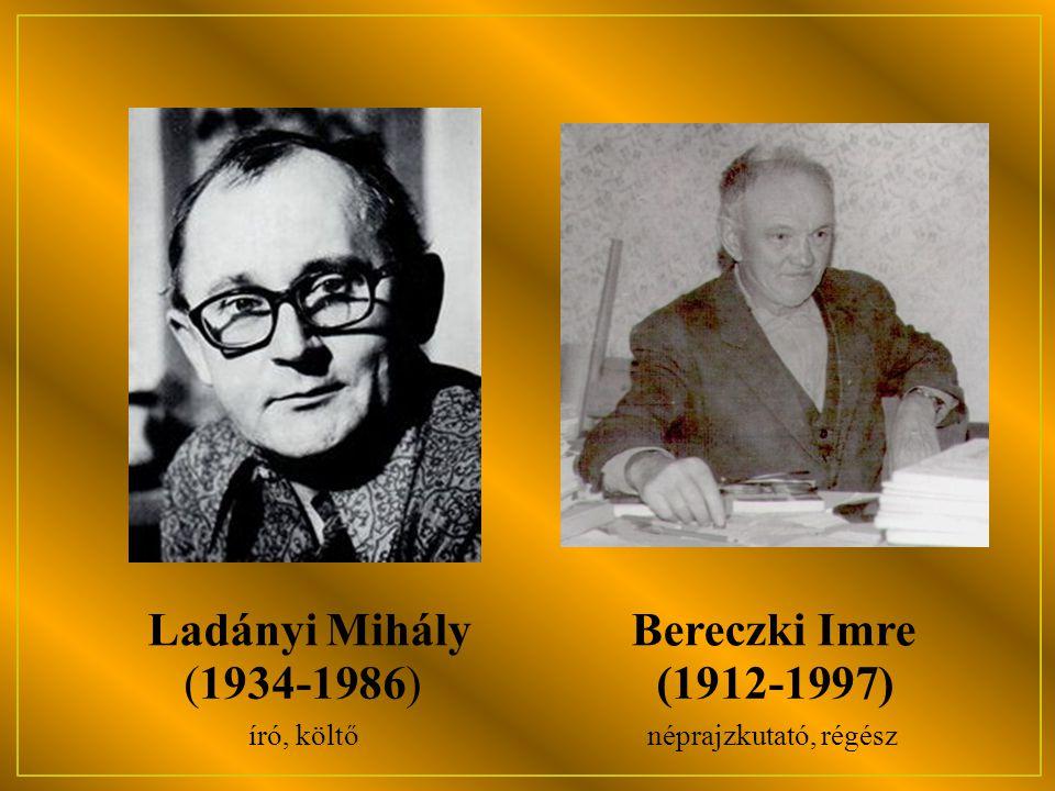Ladányi Mihály Bereczki Imre (1934-1986) (1912-1997) író, költő