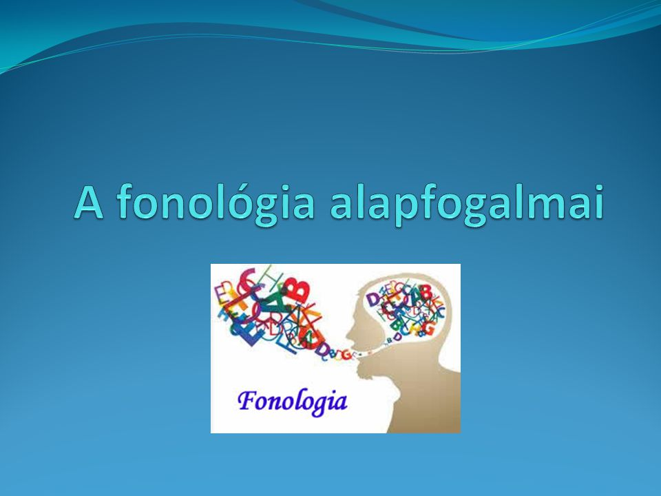 A fonológia alapfogalmai