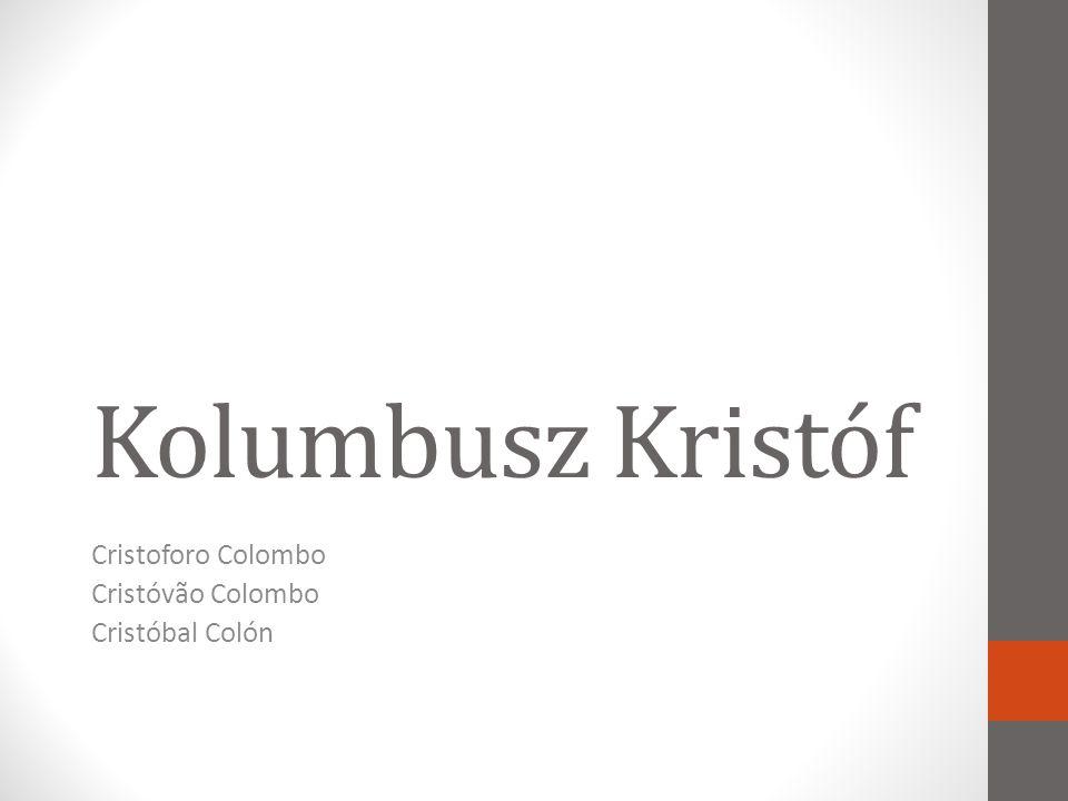 Cristoforo Colombo Cristóvão Colombo Cristóbal Colón