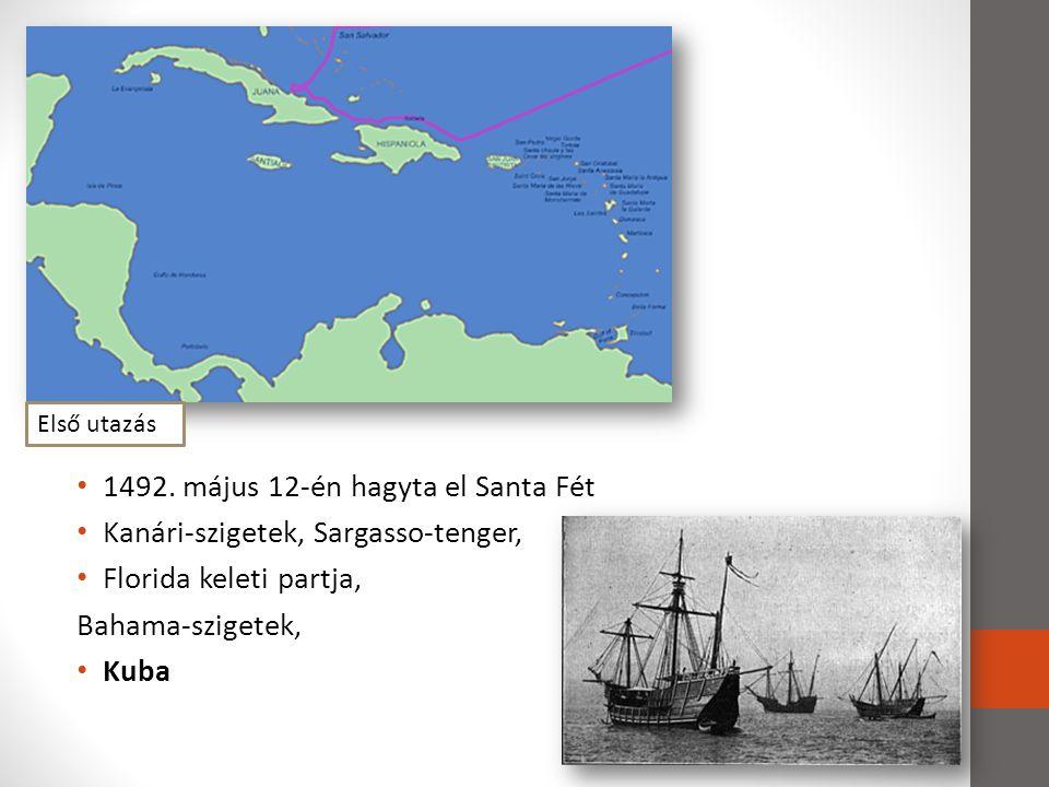 1492. május 12-én hagyta el Santa Fét