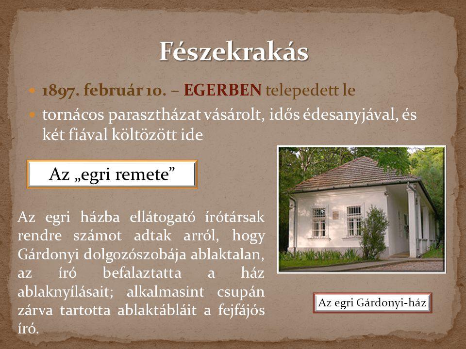 """Fészekrakás Az """"egri remete 1897. február 10. – EGERBEN telepedett le"""