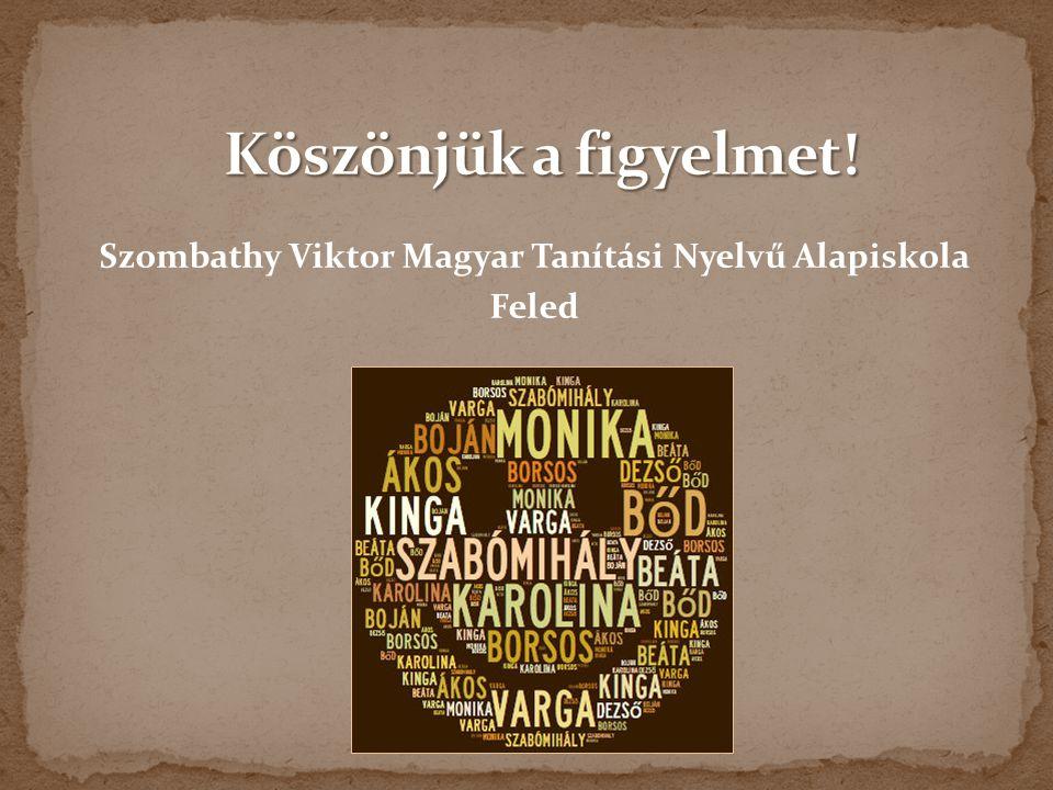 Szombathy Viktor Magyar Tanítási Nyelvű Alapiskola Feled