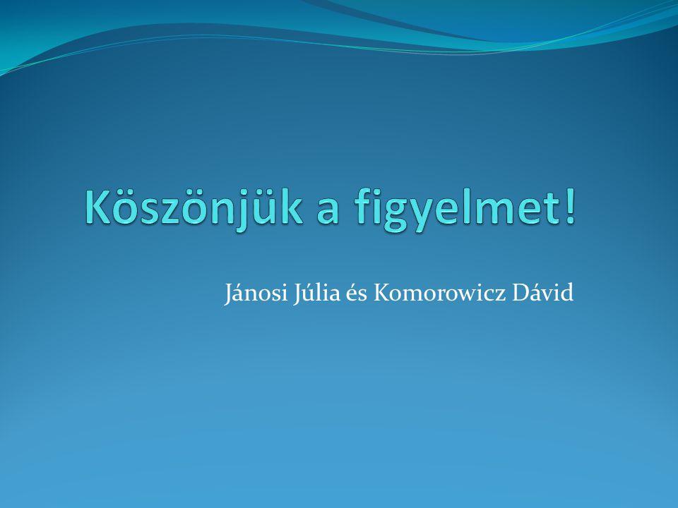 Jánosi Júlia és Komorowicz Dávid