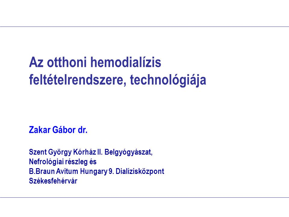 Az otthoni hemodialízis feltételrendszere, technológiája