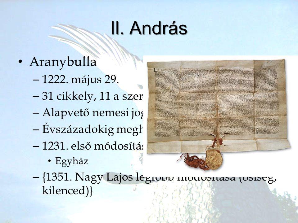 II. András Aranybulla 1222. május 29.