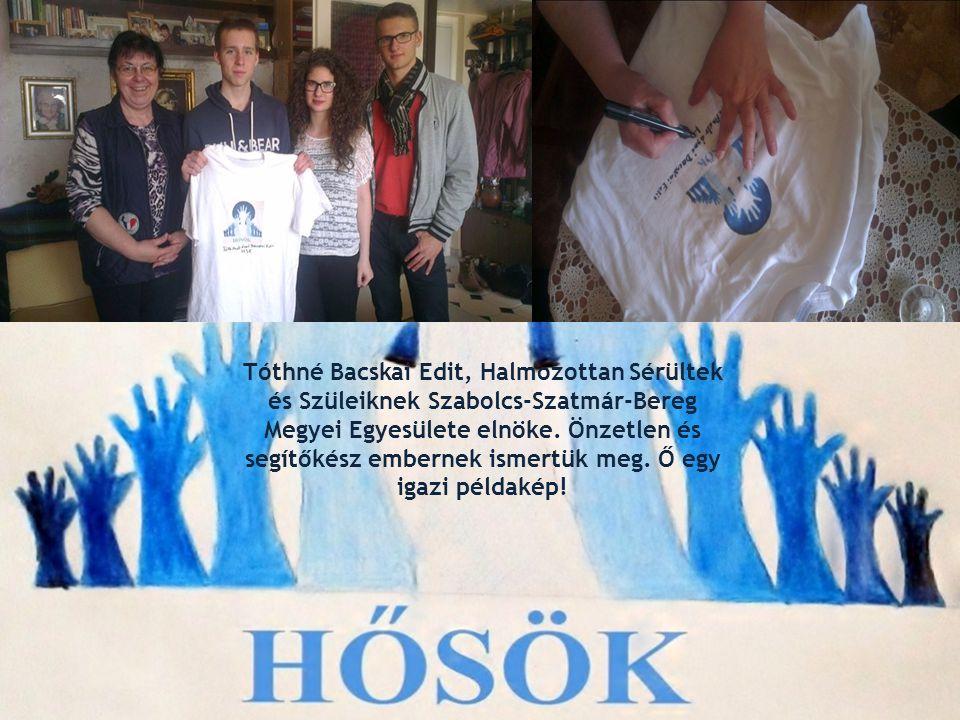 Tóthné Bacskai Edit, Halmozottan Sérültek és Szüleiknek Szabolcs-Szatmár-Bereg Megyei Egyesülete elnöke.