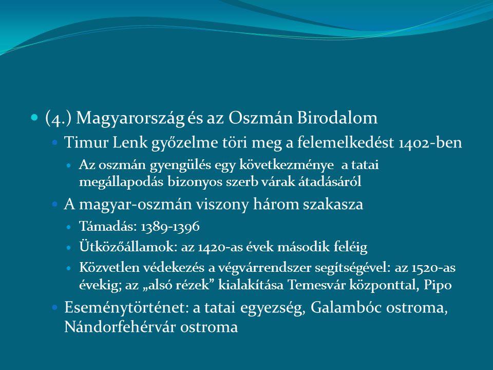 (4.) Magyarország és az Oszmán Birodalom