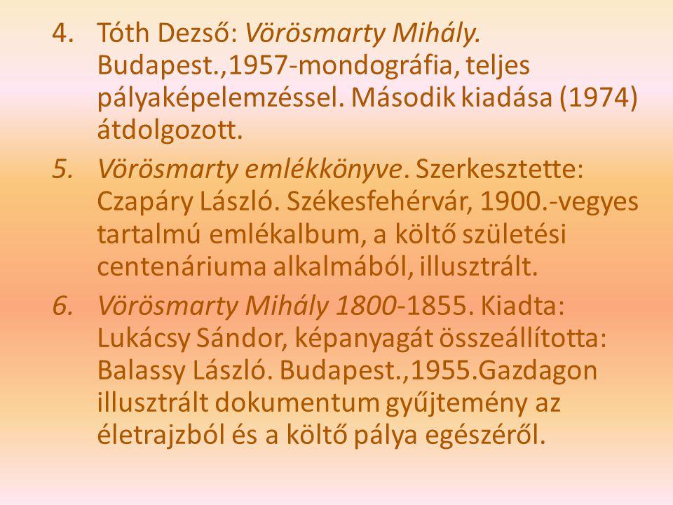 Tóth Dezső: Vörösmarty Mihály. Budapest