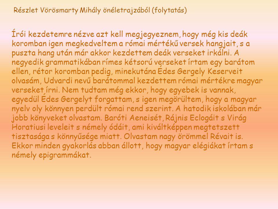 Részlet Vörösmarty Mihály önéletrajzából (folytatás)