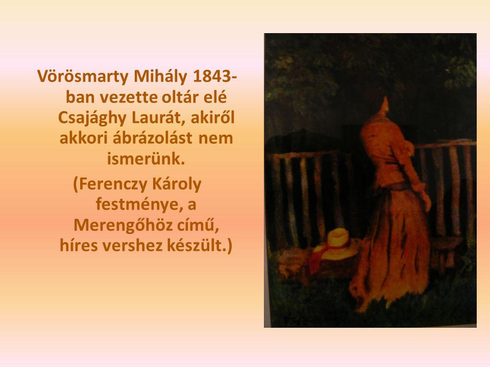 (Ferenczy Károly festménye, a Merengőhöz című, híres vershez készült.)