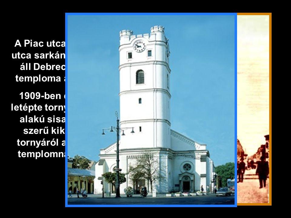 A Piac utca és Széchenyi utca sarkán a Révésztéren áll Debrecen legrégibb temploma a kistemplom.