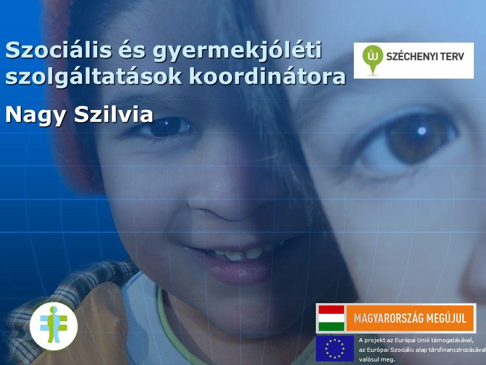 Szociális és gyermekjóléti szolgáltatások koordinátora