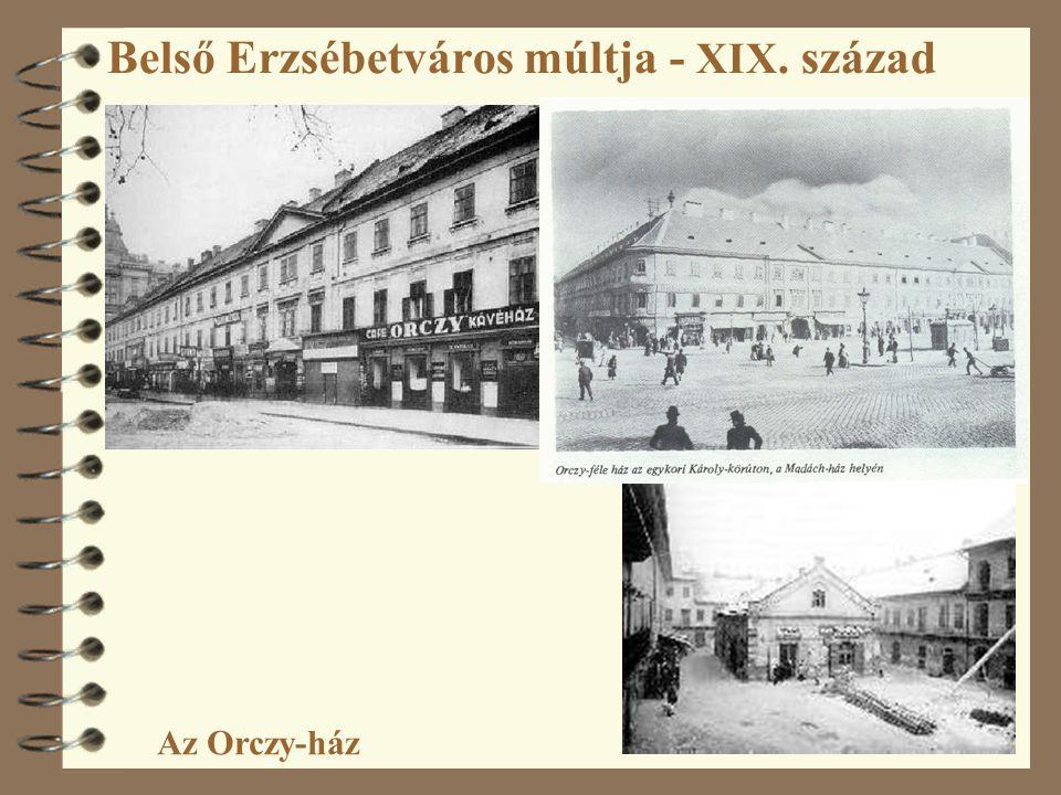 Belső Erzsébetváros múltja - XIX. század