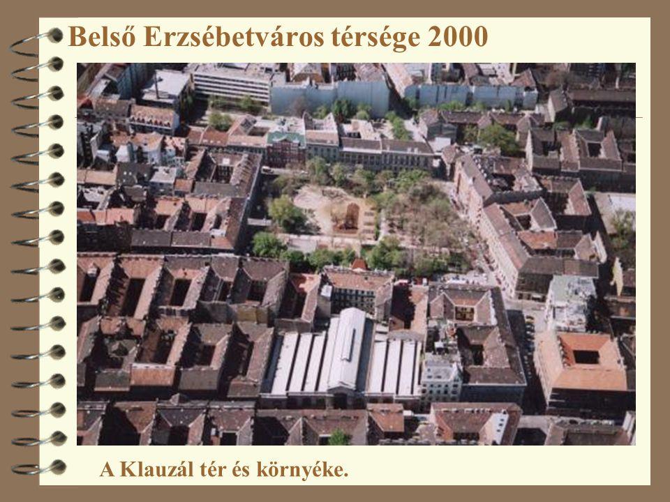 Belső Erzsébetváros térsége 2000