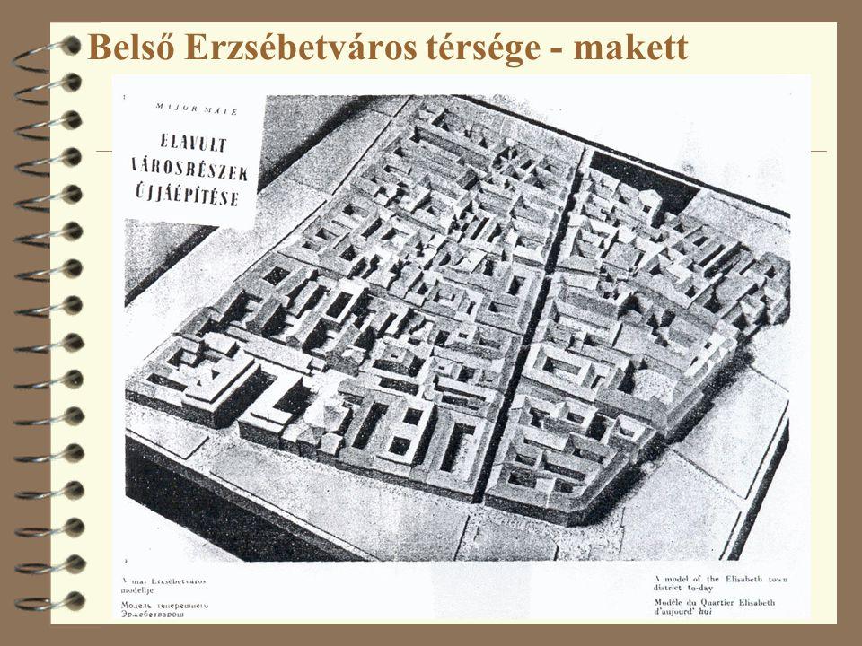 Belső Erzsébetváros térsége - makett