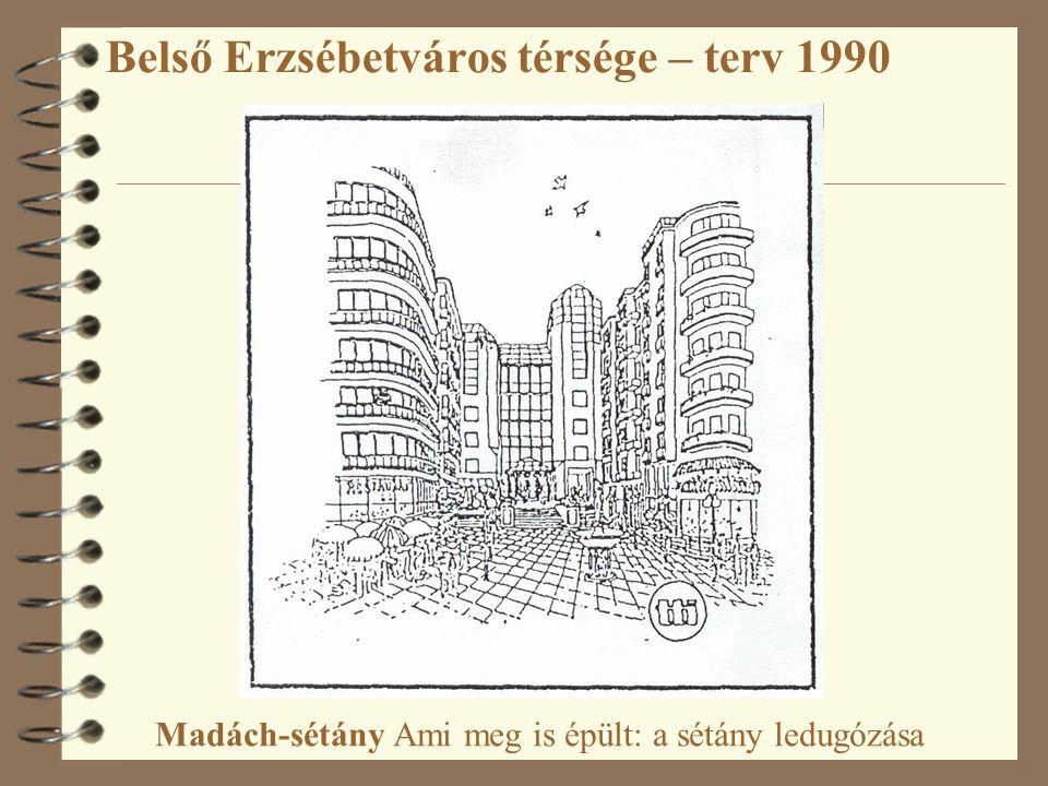 Belső Erzsébetváros térsége – terv 1990