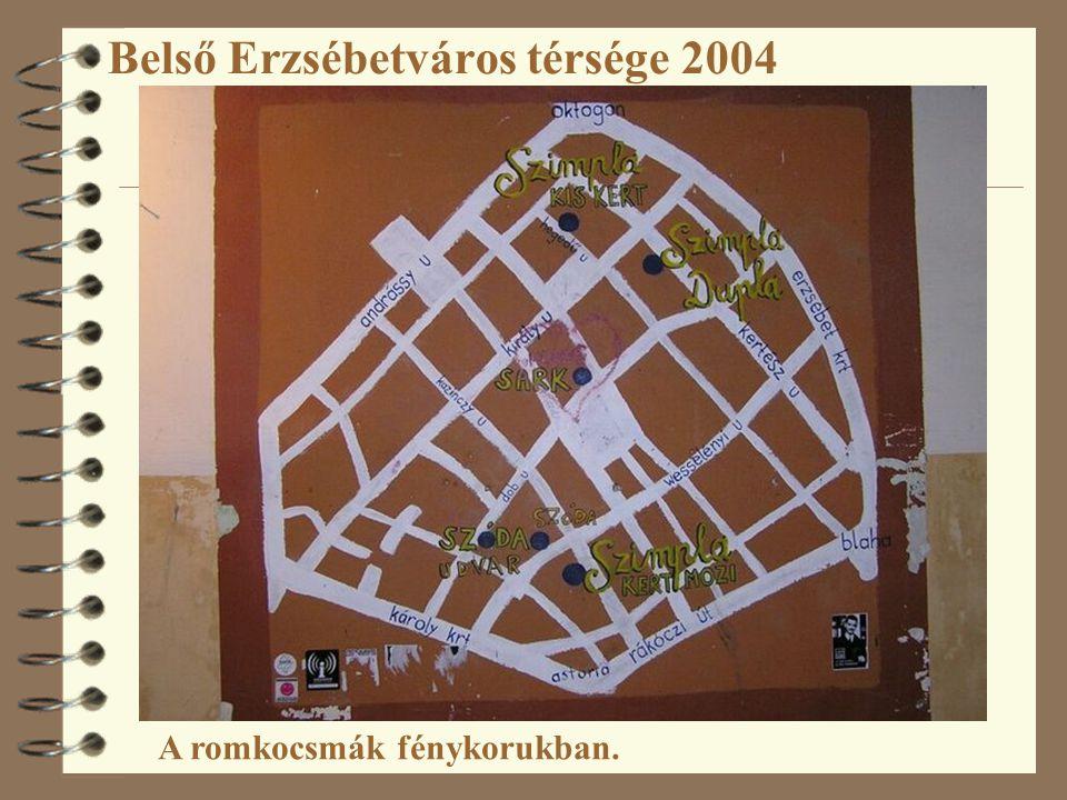 Belső Erzsébetváros térsége 2004