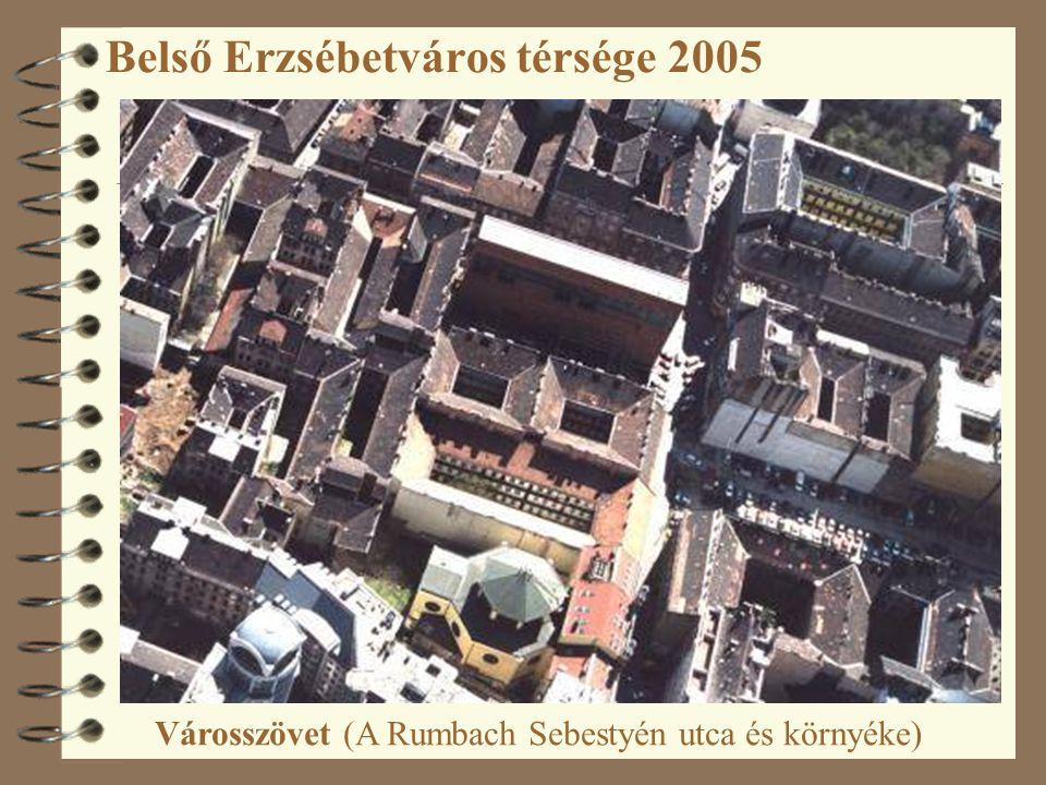Belső Erzsébetváros térsége 2005