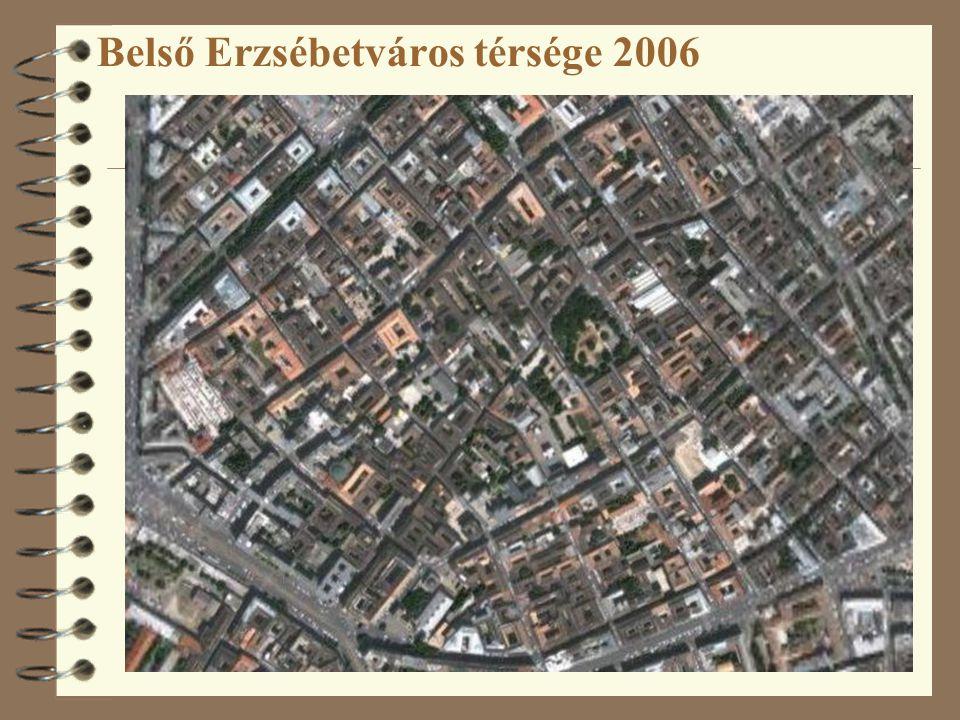 Belső Erzsébetváros térsége 2006