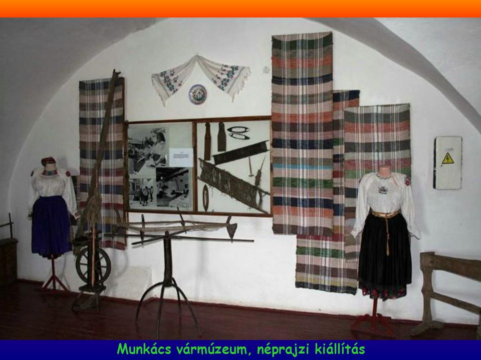 Munkács vármúzeum, néprajzi kiállítás