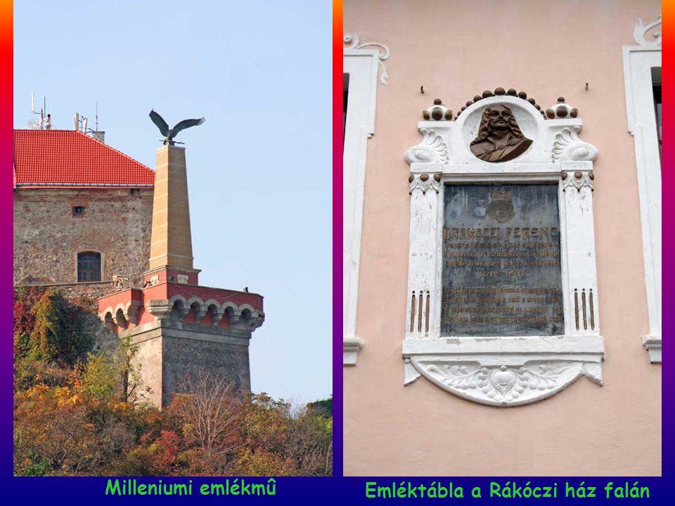 Milleniumi emlékmû Emléktábla a Rákóczi ház falán