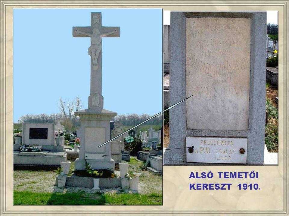 ALSÓ TEMETŐI KERESZT 1910.
