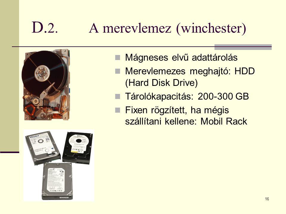 D.2. A merevlemez (winchester)