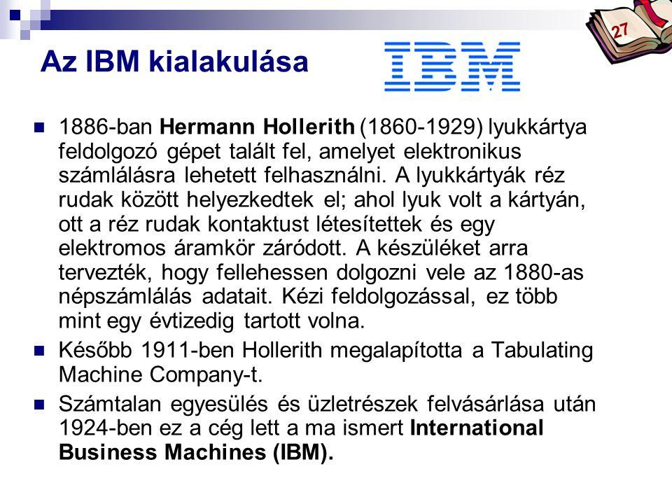 27 Az IBM kialakulása.